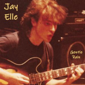 Jay Elle - Gentle Rain