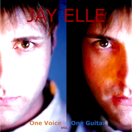 Jay Elle One Voice One Guitar